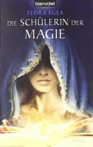 Fedra Egea-Die Schülerin der Magie