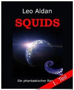 Ebook Leo Aldan Squids - Teil 1