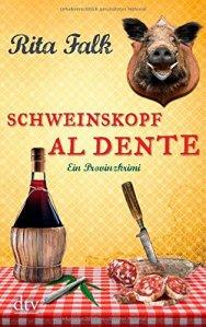 Rita Falk - Schweinskopf al dente