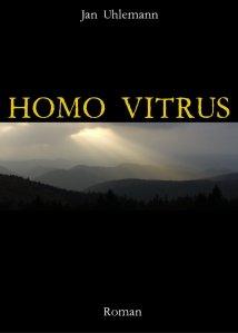 Jan Uhlemann - Homo Vitrus