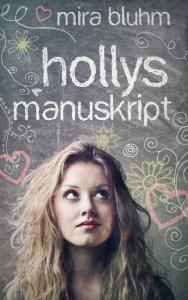 Mira Bluhm - Hollys Manuskipt