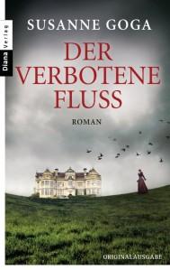 Susanne Goga - Der verbotene Fluss