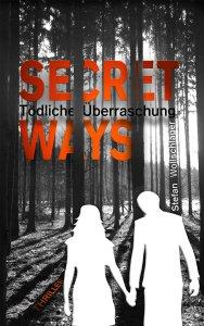 Stefan Wollschläger - Secret Ways