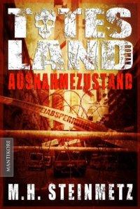 Totes Land - M. H. Steinmetz
