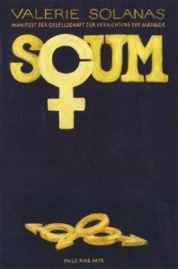 Valerie Solanas - S.C.U.M. -