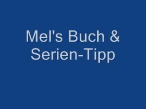 Mel's Buch & Serien-Tipp_0001