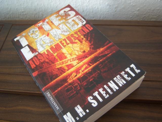 M. H. Steinmetz - Totes Land: Ausnahmezustand