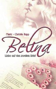 Marie-Christin Rapp: Belina - Liebe auf den zweiten Brief
