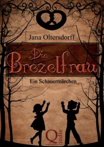 Jana Oltersdorff - Die Brezelfrau