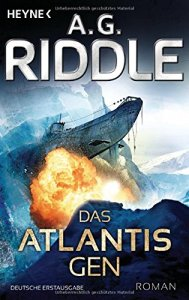 A. G. Riddle - Das Atlantis-Gen