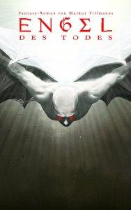 Markus Tillmanns - Teufel: Engel des Todes