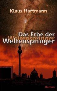 Klaus Hartmann - Das Erbe der Weltenspringer
