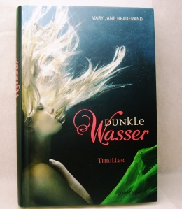 Mary Jane Beaufrand - Dunkle Wasser