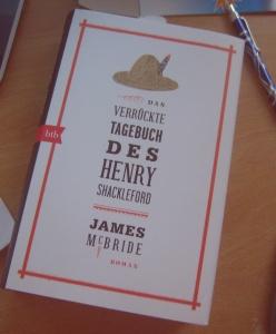 Das verrückte Tagebuch des Henry Shackleford von James McBride