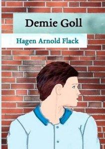 Hagen Arnold Flack - Demie Goll