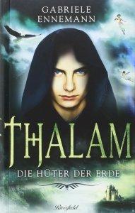 Gabriele Ennemann_ Thalam - Hüter der Erde