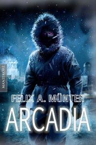 Felix A. Münter - Arcadia