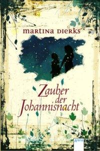 Martina Dierks - Zauber der Johannisnacht
