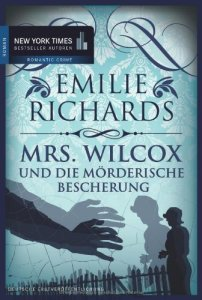 Emilie Richards - Mrs. Wilcox