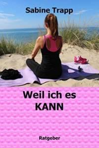 Sabine Trapp - Weil ich es kann