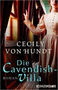 Cecily von Hundt -Die Cavendish-Villa