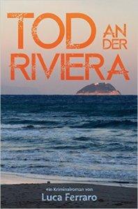 Luca Ferrero - Tod an der Riviera