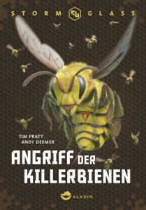 Tim Pratt & Andy Deemer - Angriff der Killerbienen