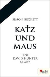 Simon Beckett - Katz und Maus