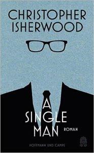 Christpher Isherwood - A Single Man