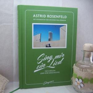 Astrid Rosenfeld - Sing mir ein Lied