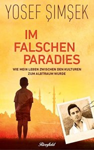 Yosef Simsek - Im falschen Paradies
