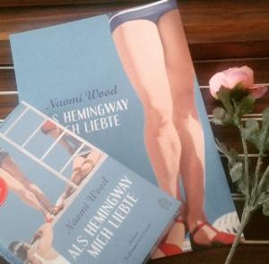 Naomi Wood - Als Hemingway mich liebte