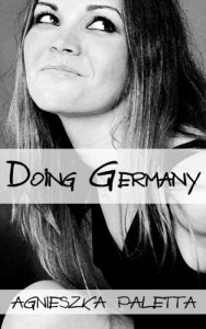Agnieszka Paletta - Doing Germany
