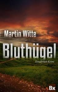 Martin Witte - Bluthügel