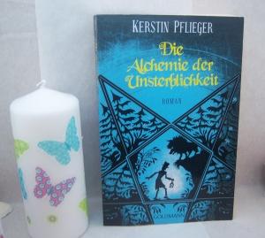 Kerstin Pflieger - Die Alchemie der Unsterblichkeit