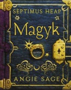 Angie Sage - Septimus Heap: Magyk