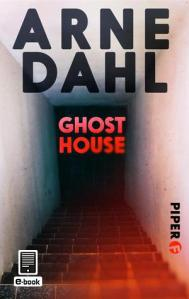 Arne Dahl -Ghost House