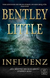 Bentley Little - Influenz