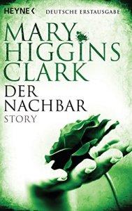 Mary Higgins Calrk - Der Nachbar