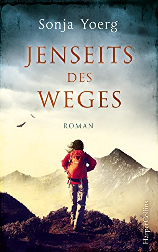 Sonja Yoerg - Jenseits des Weges