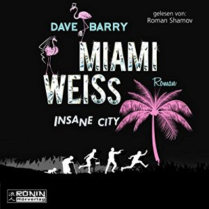 Dave Barry - Miami Weiss