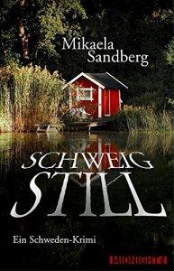Mikaela Sandberg - Schweig still