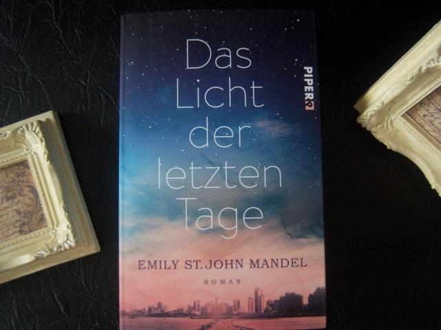 Das Licht der letzten Tage von Emily St. John Mandel