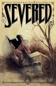 Scott Snyder - Severed Part 1
