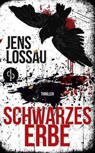 Jens Lossau - Schwarzes Erbe
