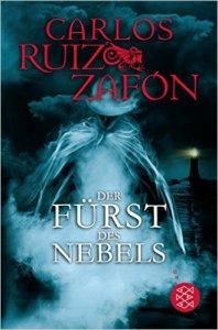 Carlos Ruiz Zafon - Der Fürst des Nebels