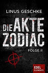 Linus Geschke - Die Akte Zodiac 2