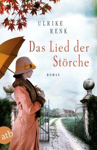 Ulrike Renk - Das Lied der Störche