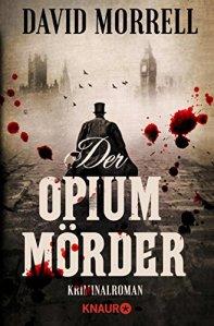 David Morrell - Der Opiummörder