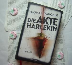 Thomas Vaucher - Die Akte Harlekin